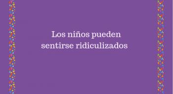 NIÑOS RIDICULIZADOS